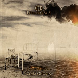 Effloresce - Coma Ghosts cover art