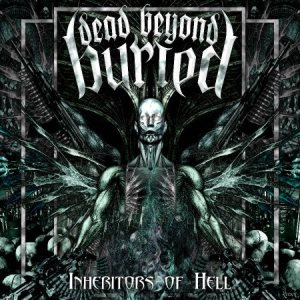 Dead Beyond Buried - Inheritors of Hell cover art