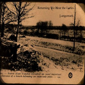 Returning We Hear The Larks - Langemark cover art