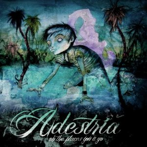 Adestria - Oh, the Places You'll Go cover art