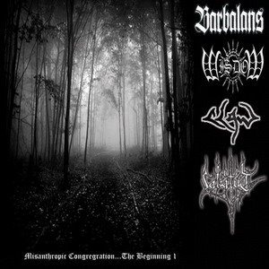 Barbalans / Wisdom / Claw / Labatut - Misanthropic Congregration...The Beginning I cover art