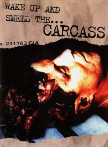 Carcass - Wake Up & Smell The... Carcass cover art
