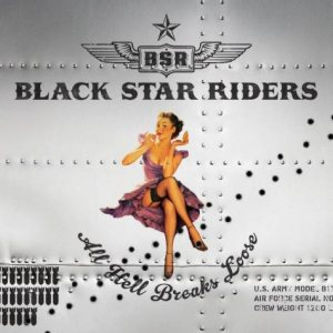 Black Star Riders - All Hell Breaks Loose cover art