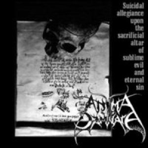 Anima Damnata - Suicidal Allegiance Upon the Sacrificial Altar of Sublime Evil And... cover art