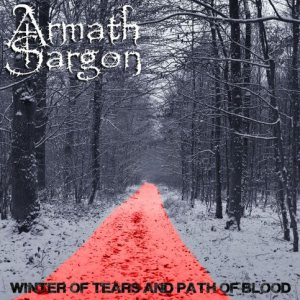 Armath Sargon - Winter of Tears and Path of Blood cover art