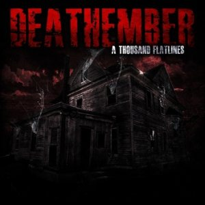 Deathember - A Thousand Flatlines cover art