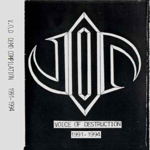 Voice of Destruction - Demo compilation '91-'94 cover art