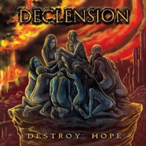 Declension - Destroy Hope cover art