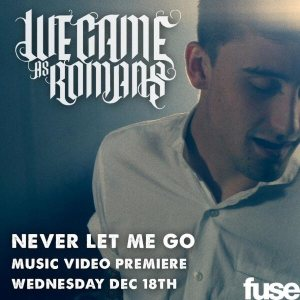 We Came As Romans - Never Let Me Go cover art