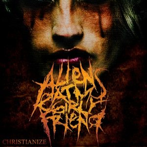 Aliens Eat My Girlfriend - Christianize cover art