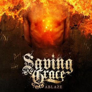 Saving Grace - Ablaze cover art