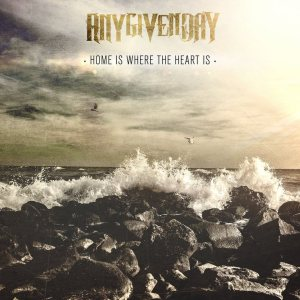 Any Given Day - Home Is Where the Heart Is cover art