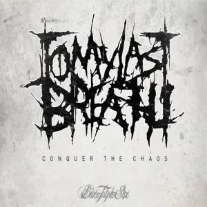 To My Last Breath - Conquer the Chaos cover art