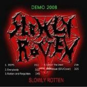 Slowly Rotten - Demo 2008 cover art