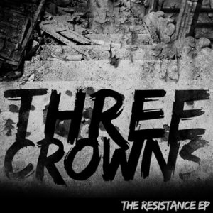 Three Crowns - The Resistance cover art