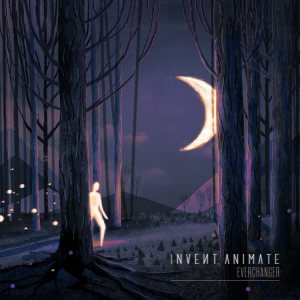 Invent, Animate - Everchanger cover art