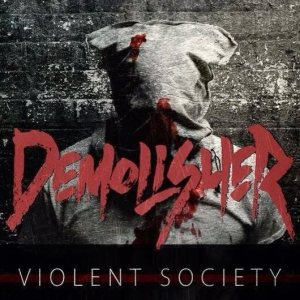 Demolisher - Violent Society cover art
