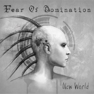 Fear of Domination - New World cover art