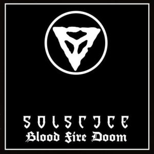 Solstice - Blood Fire Doom cover art