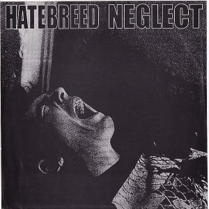 Hatebreed - Hatebreed / Neglect cover art