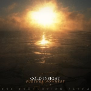 Cold Insight - Further Nowhere cover art