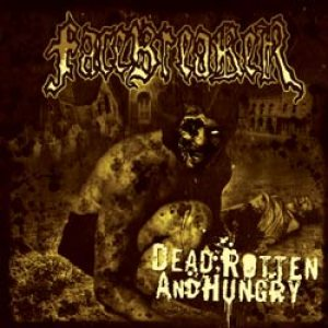 Facebreaker - Dead, Rotten and Hungry cover art