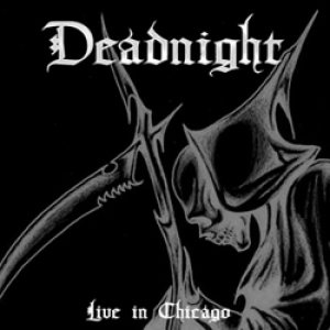 Deadnight - Live in Chicago cover art