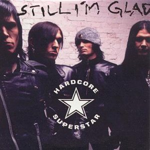 Hardcore Superstar - Still I'm Glad cover art