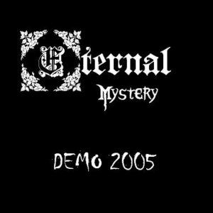 Eternal Mystery - Demo 2005 cover art