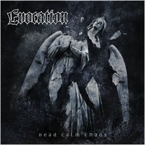 Evocation - Dead Calm Chaos cover art