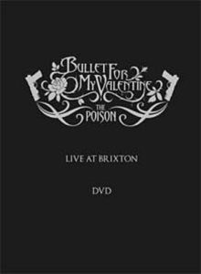 Bullet For My Valentine - Poison - Live At Brixton cover art