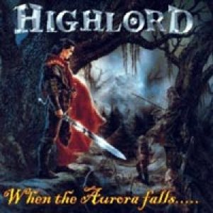Highlord - When the Aurora Falls... cover art