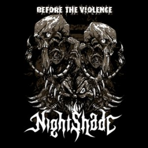 NightShade - Before the Violence cover art