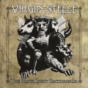 Virgin Steele - The Black Light Bacchanalia cover art