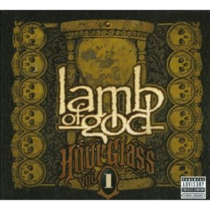 Lamb of God - Hourglass Volume I - the Underground Years cover art