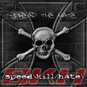 Speed Kill Hate - Spread the Hate cover art