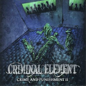 Criminal Element - Crime and Punishment Pt. 2 cover art