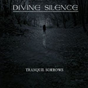 Divine Silence - Tranquil Sorrows 2010 cover art