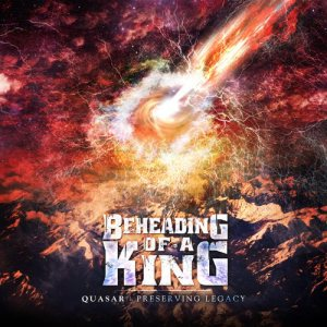 Beheading of a King - Quasar cover art