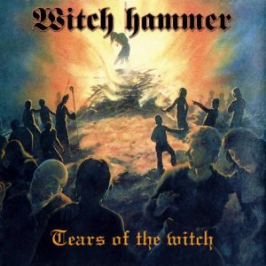 Witch Hammer - Tears of the Witch cover art