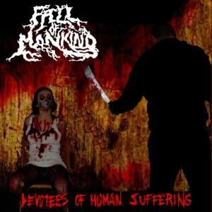 Fall of Mankind - Devotees of Human Suffering cover art