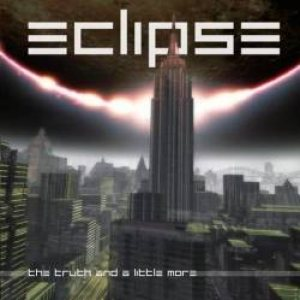 Eclipse - The Truth and Little More cover art