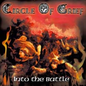 Circle of Grief - Into the Battle cover art
