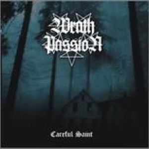 Wrath Passion - Careful Saint cover art