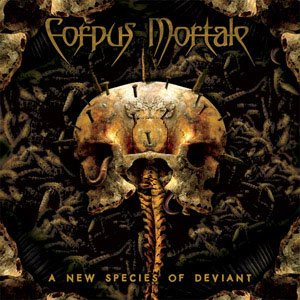 Corpus Mortale - A New Species of Deviant cover art