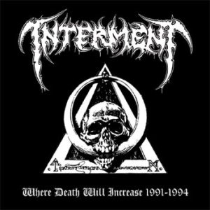 Interment - Where Death Will Increase 1991-1994 cover art