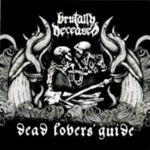 Brutally Deceased - Dead Lovers' Guide cover art