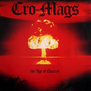 Cro-Mags - The Age of Quarrel cover art