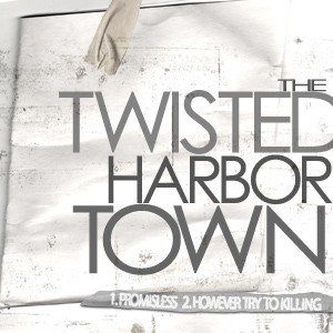 The Twisted Harbor Town - 1st Demo cover art