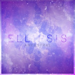 Ellipsis - Ancestral cover art